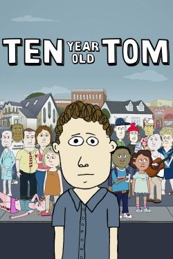 Ten Year Old Tom